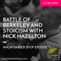 Artwork for Battle of Berkeley and Stoicism with Nick Hazelton - ABS015