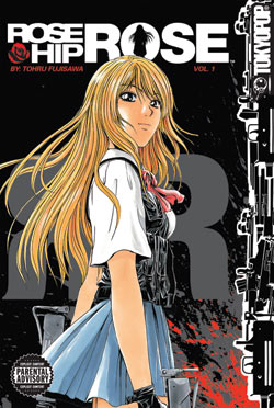 Podcast Episode 119: Rose Hip Rose Volume 1 by Tohru Fujisawa