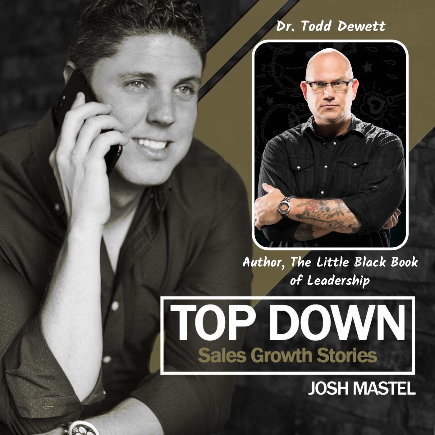 Leaders -- Get Over Your Damn Self With Author and Leadership Expert Dr. Todd Dewett show art