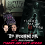 Artwork for The Social Commentary of TIGERS ARE NOT AFRAID (w/Rich Duncan)