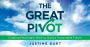 Artwork for The Great Pivot and The Green New Deal, with Justine Burt (Part 2)