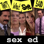 "Episode # 101 -- ""Sex Ed"" (10/14/10)"