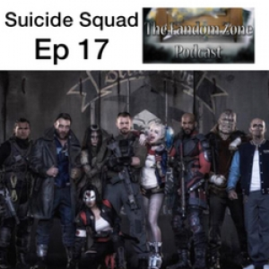 Suicide Squad Ep17 - The Fandom Zone