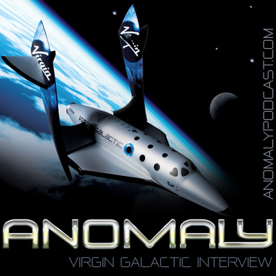 Anomaly: Virgin Galactic Interview