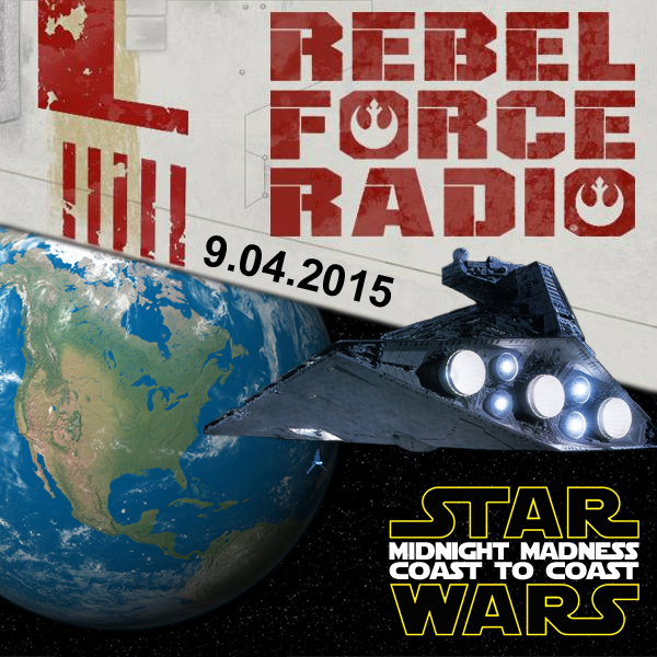 RebelForce Radio: September 4, 2015: Force Friday