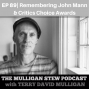 Artwork for Episode 89 | Remembering John Mann-And Critics Choice Awards