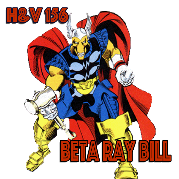 156: Beta Ray Bill with Marty Merrick