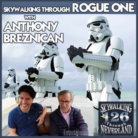 126: Skywalking Through Rogue One with EW's Anthony Breznican