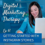 Artwork for Ep 61 | Getting Started with Instagram Stories