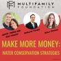 Artwork for 540: Make More Money with Water Conservation Strategies with Anselmo Torres and Kelly Stinson