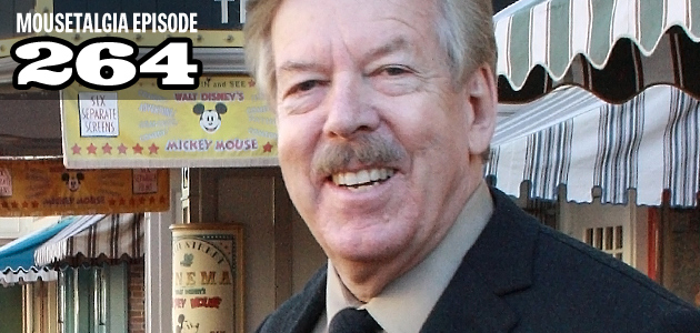 Mousetalgia Episode 264: Tony Baxter, Halloween Town, Neverland