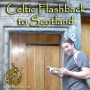 Artwork for Oban Scotland Flashback to 2010: Celtic Invasion Vacations #249