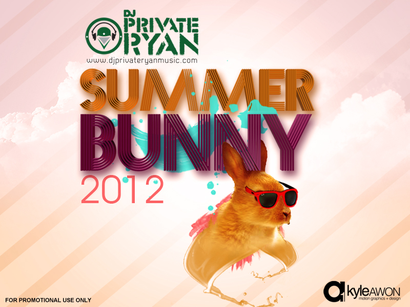 Private Ryan Presents Summer Bunny 2012