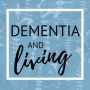 Artwork for 12.  Dementia and Living- Prescribing Creative Interests For People Living With Dementia