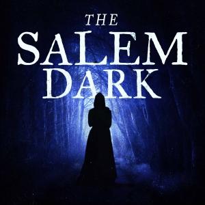 The Salem Dark
