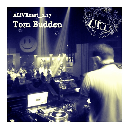 ALiVEcast_2.17 - Tom Budden [live at We Love, Space, Ibiza]