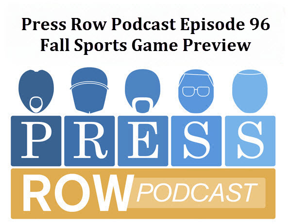 Press Row Podcast - Fall Sports Preview