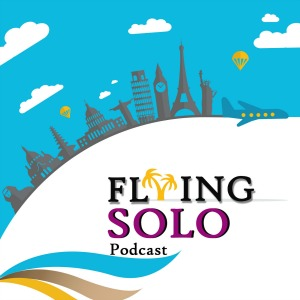 Flying solo Podcast Episode #1
