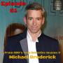 Artwork for Episode 61 - Michael Broderick