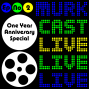 Artwork for MurkCast LIVE One Year Anniversary Special