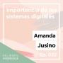 Artwork for Ep. 032 Importancia de los sistemas digitales con Amanda Jusino