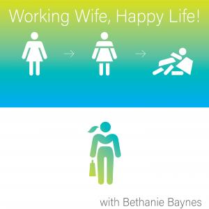 Working Wife, Happy Life!