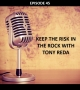 Artwork for #45 - Keep the Risk in the Rock with Tony Reda