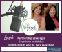 Artwork for Partnership Leverages Creativity and Value with Kelly Ott and Dr. Lara Wakefield
