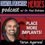 Artwork for Ep05 - Place More Implants! - Dr. Tarun Agarwal