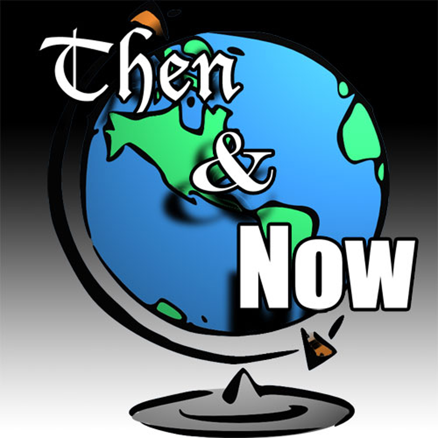 Then and Now History Podcast: Global History and Culture show art