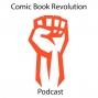 Artwork for Comic Book Revolution Podcast Episode 35