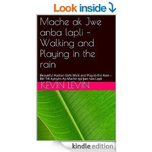 Narrated Story of - Walking and Playing in the rain - Mache ak Jwe anba lapli
