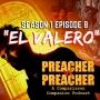 Artwork for S1 E8 - El Valero