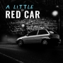 Artwork for 1 - A Little Red Car