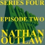 Artwork for S4 EP2: NATHAN OUTLAW