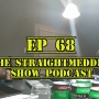Artwork for EP 68 The #Straightmeddlin Show - Extra Extra Read All About It