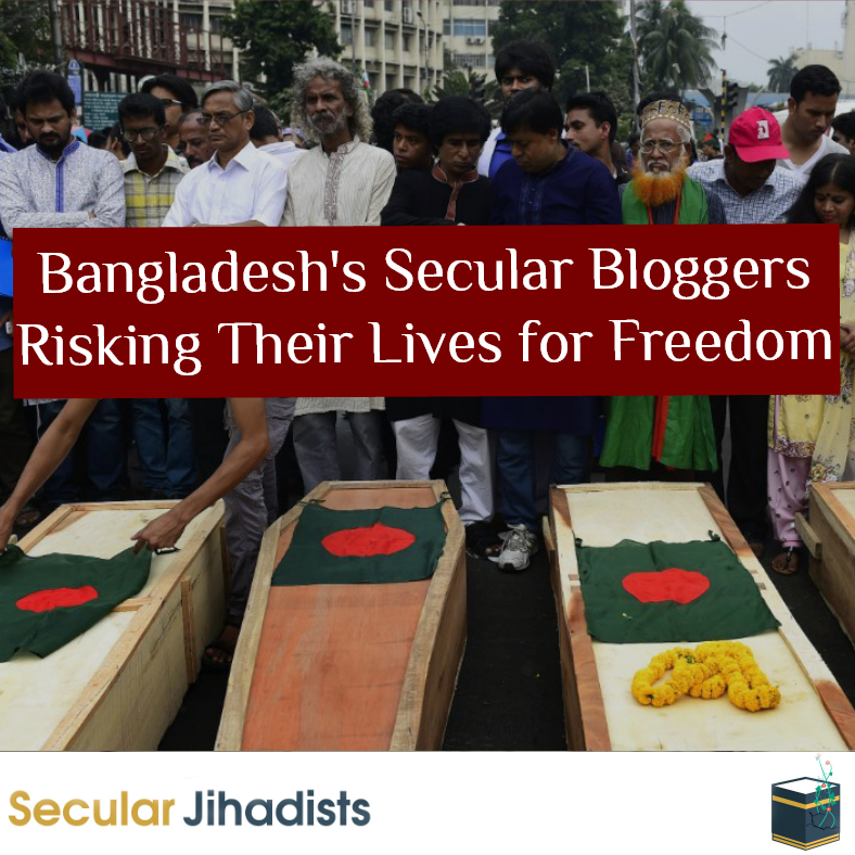 Bangladesh's Secular Bloggers: Risking Their Lives for Freedom