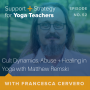 Artwork for 52: Cult Dynamics, Abuse + Healing in Yoga with Matthew Remski