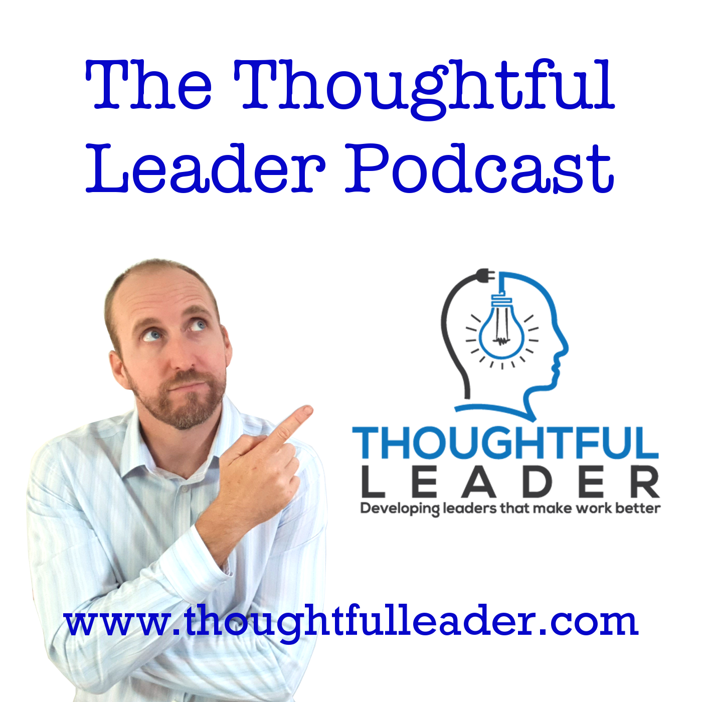 The Thoughtful Leader Podcast show art