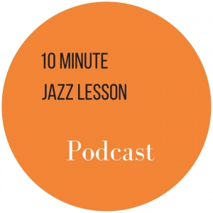 10 Minute Jazz Lesson