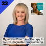 Artwork for 23: Hypnosis, Time Line Therapy & Neuro Linguistic Programming