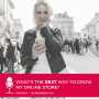 Artwork for What's the BEST Way to Grow My Online Store? (#AskJanesBrain)