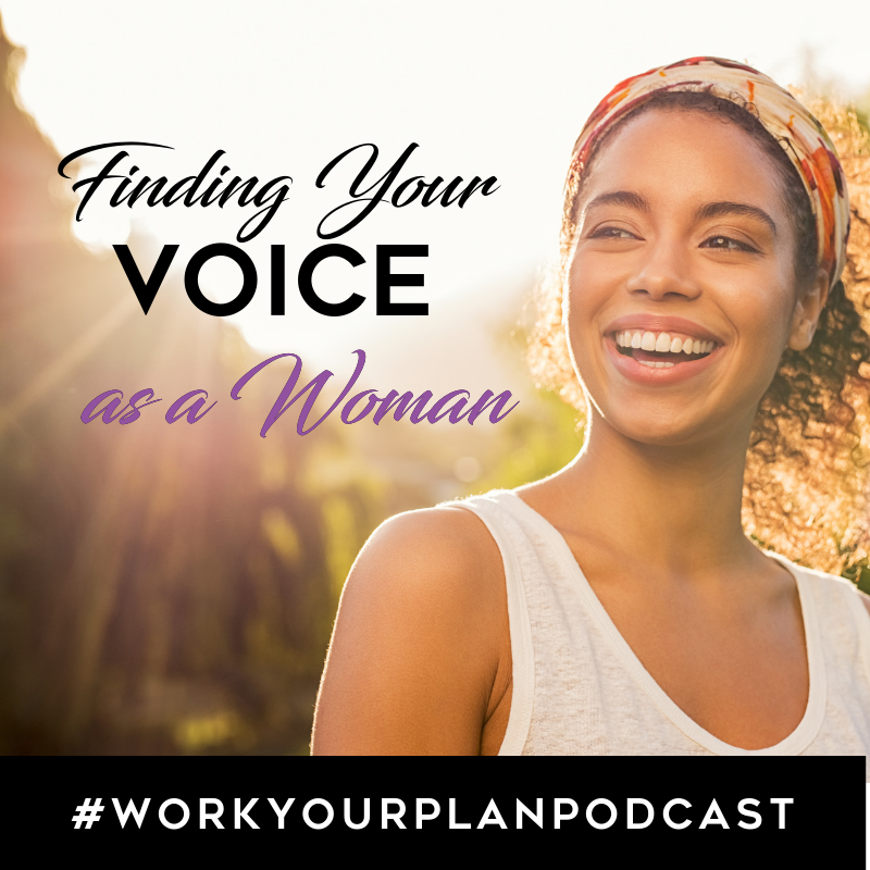 workyourplan podcast with kendra finding your voice woman
