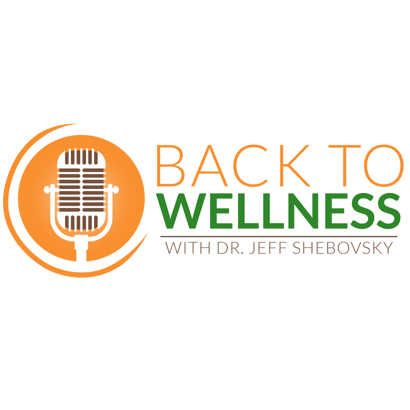 Back to Wellness with Dr. Jeff show art