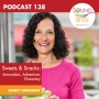 Artwork for Sweets & Snacks: Innovation, Adventure, Discovery – Mindy Hermann