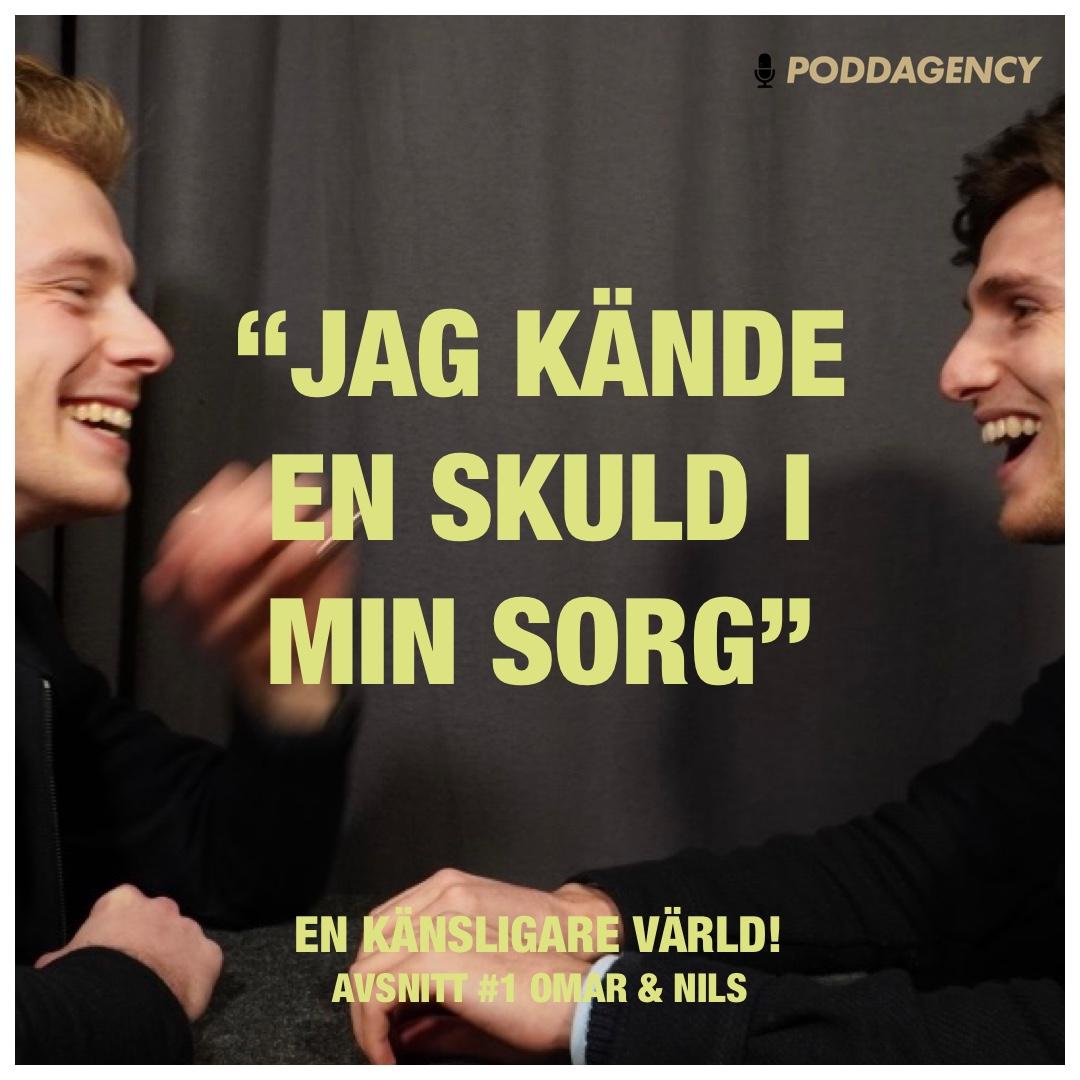 """#1 """"Oron att inte känna varandra"""" med Omar & Nils"""