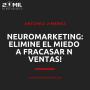 Artwork for EP8 - Neuromarketing: Elimine el miedo a fracasar en ventas!