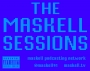 Artwork for The Maskell Sessions - Ep. 288