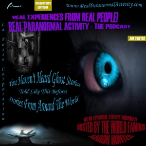 S2 Episode 97: Listener Stories | Ghost Stories | Hauntings | Paranormal and The Supernatural