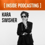 Artwork for Why Interviewing Kim Kardashian Makes Perfect Sense to Business and Tech Journalist Kara Swisher